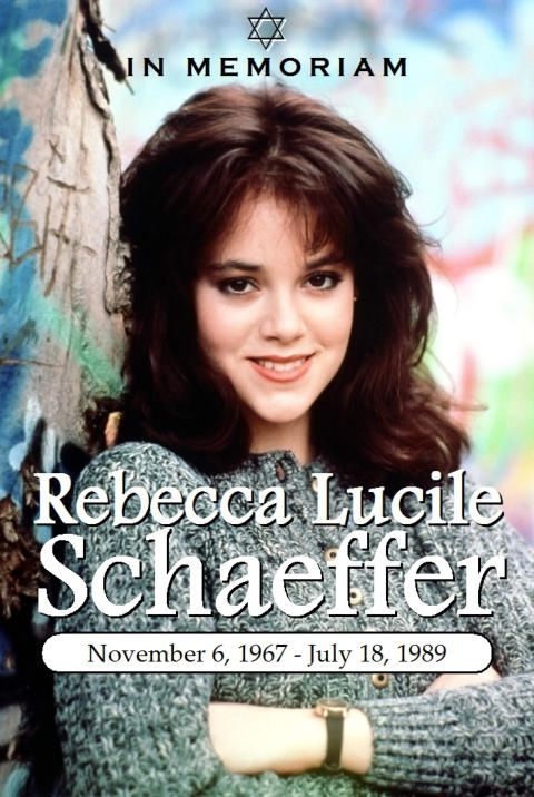 "1989-07-18: Rebecca Schaeffer 1967 November 6 -1989 July 18 ""The Rebecca Schaeffer Website   In Memoriam"""