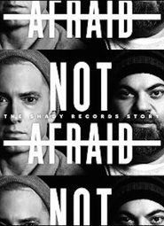 Not Afraid: The Shady Records Story Free Movie Download Watch Online HD Torrent