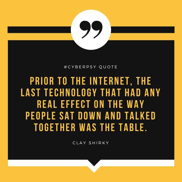 «До интернета последним изобретением, действительно повлиявшим на процесс общения, был стол» (с) Клэй Ширки — американский писатель, преподаватель и исследователь влияния интернета на общество.  #quote #cyberpsy #internet