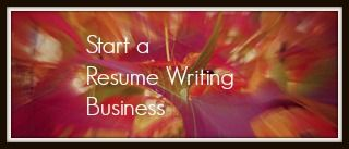 Work-at-Home: Start a Resume Writing Home Business - Work at Home Mom Revolution