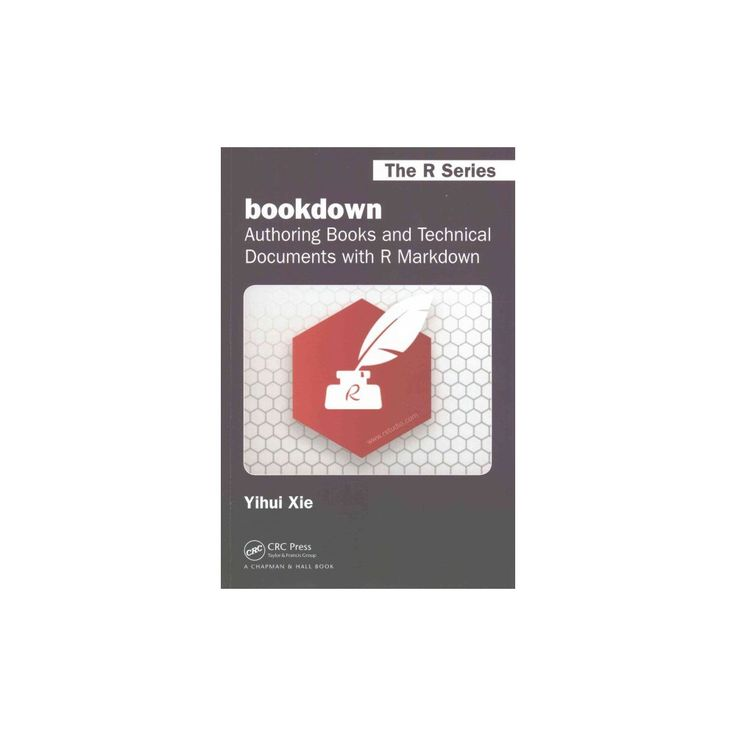 Bookdown : Authoring Books and Technical Documents with R Markdown (Paperback) (Yihui Xie)