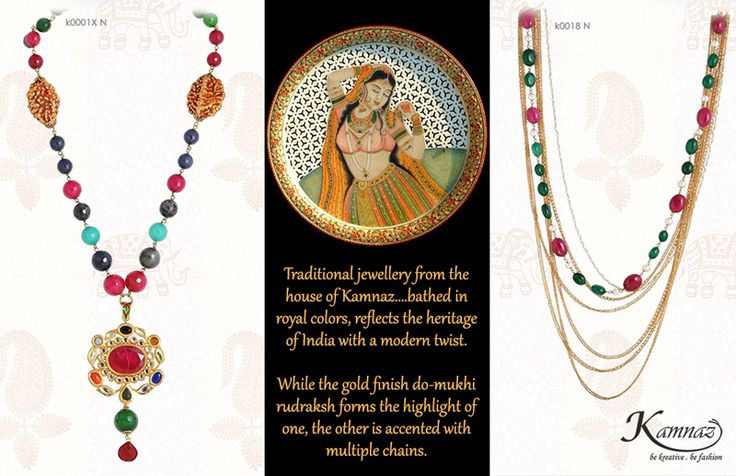 #Traditionaljewellery from the house of #Kamnaz….bathed in royal colors, reflects the heritage of India with a modern twist. While the gold finish do-mukhi rudraksh forms the highlight of one, the other is accented with multiple chains. #KamnazJewellery #handmadejewellery #jewelry #jewellery #jewellerylovers #jewellerytrends #designerjewellery #indianjewellery