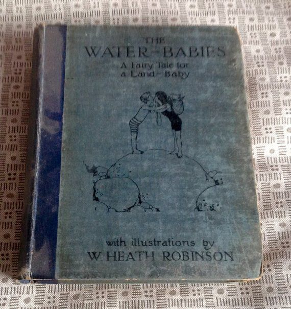 1915 Children S Book The Water Babies By Charles Kingsley