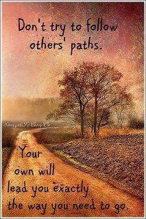 Paths: Thoughts, Paths, Pagan Quotes, Wisdom, Favorite Quotes, Living, Witch Inspiration, Inspiration Quotes, Follow