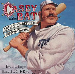 MzTeachuh: Teachable Moment: Casey At The Bat We'll know in a couple of days if Mudville is located in Kansas or California.