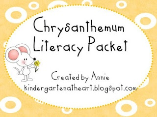 Kindergarten At Heart: Chrysanthemum Literacy Pack