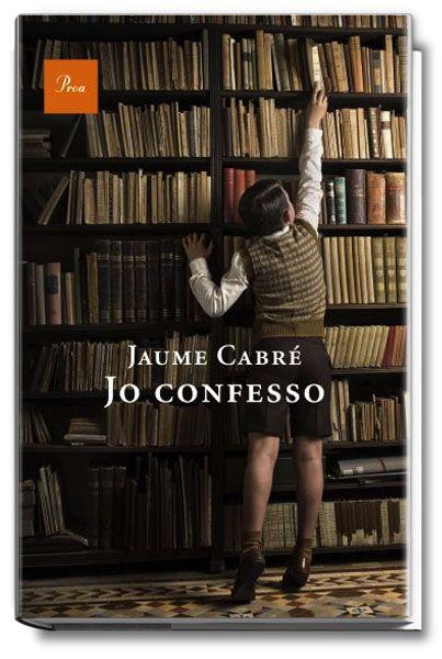 Jo confesso  Jaume Cabré