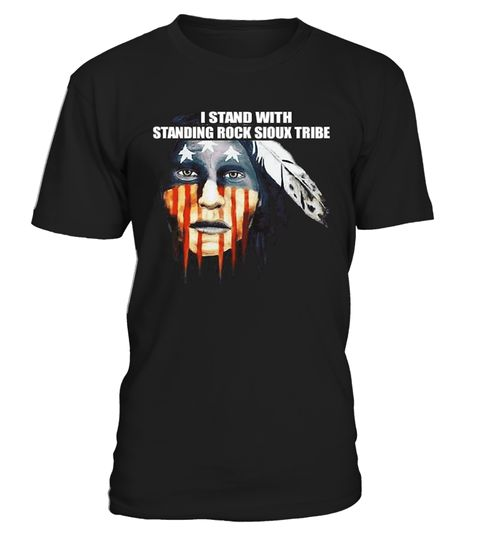 "# I Stand With Standing Rock Sioux .  I Stand With Standing Rock Sioux tribe - Water is Life, Native American Tee, I Stand With Standing Rock Sioux tribe***HOW TO ORDER?1. Select style and color 2. Click ""Reserve it Now"" 3. Select size and quantity 4. Enter shipping and billing information 5. Done! Simple as thatClick ""Buy it now"" to Choose Size. Buy 2 or more and save on shipping!Plz Share this with your friends! Thanks!"