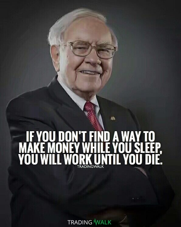 If you don�t find a way to make money while you sleep, you will work until you die! Trading forex, stocks, cryptocurrency is the way.   Follow us for daily money quotes, wealth quotes, motivation and inspiration for traders and entrepreneurs.
