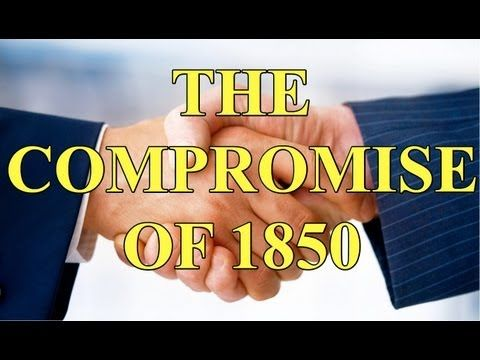 The Compromise of 1850 for Dummies