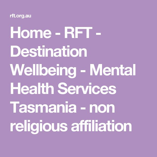 Destination Wellbeing - Mental Health Services (Richmond Fellowship Tasmania) - non religious affiliation