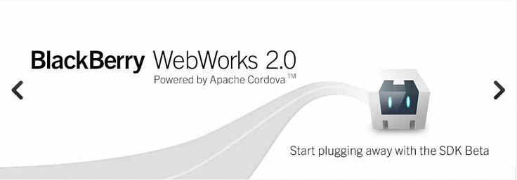 noticias BlackBerry WebWorks SDK 2.0 Beta disponible, compatible con Apache Cordova