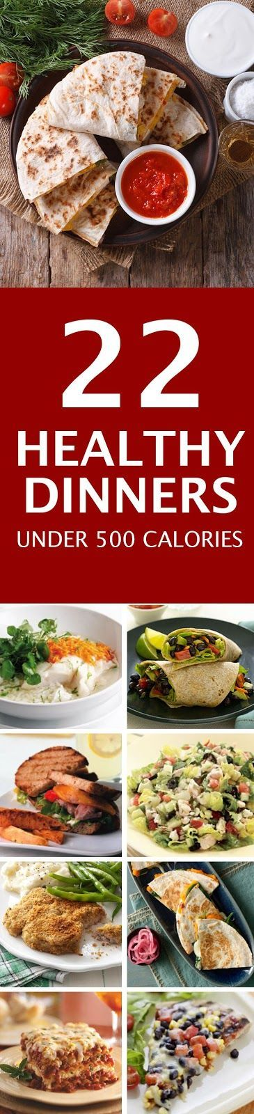 Recipes and Cooking Tips: 22 Dinner Recipes Under 500 Calories