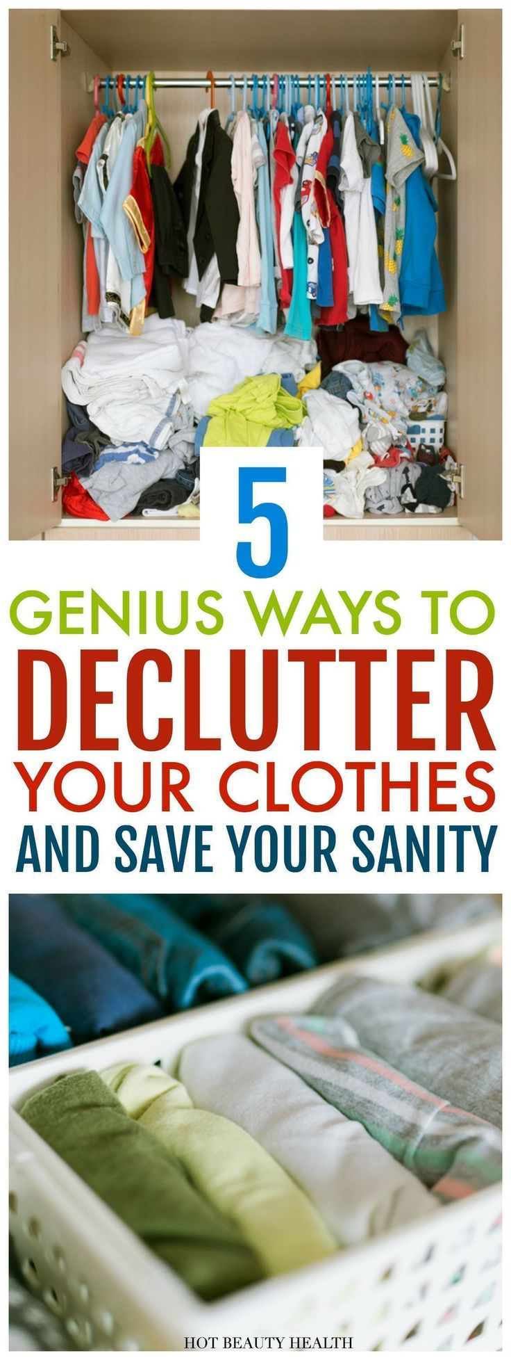 Looking for life-changing organization ideas for your closet? Here are 5 genius ways to declutter your clothes at home and save your sanity. These spring cleaning tips and questions will finally show you how to clean out your closet once and for all. Hot Beauty Health #organize #organizedcloset #declutter #organizingtips #closetideas #organizeyourlife #declutteryourlife
