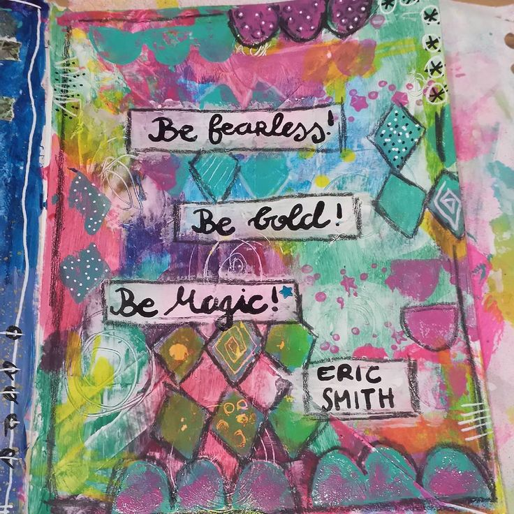 Prompt 21 @raemissigman's #artmarks30daychallenge : bold The quote is by Eric Smith who is an author (I don't know him). Sometimes it's really hard being fearless, bold and magic at the same time... #mixedmedia #artjournaling #stamping #artjournal