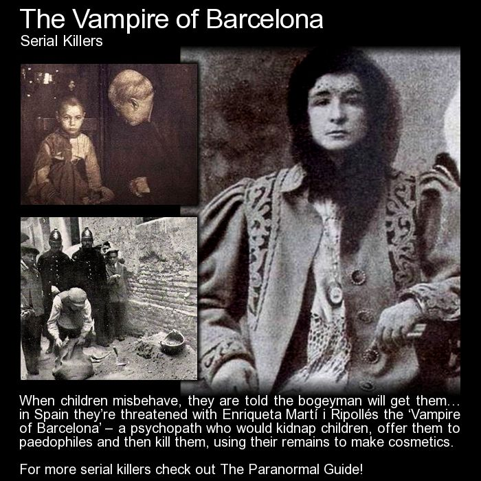 The Vampire of Barcelona. Not a nice lady... not nice at all. Disturbing Content. http://www.theparanormalguide.com/blog/the-vampire-of-barcelona
