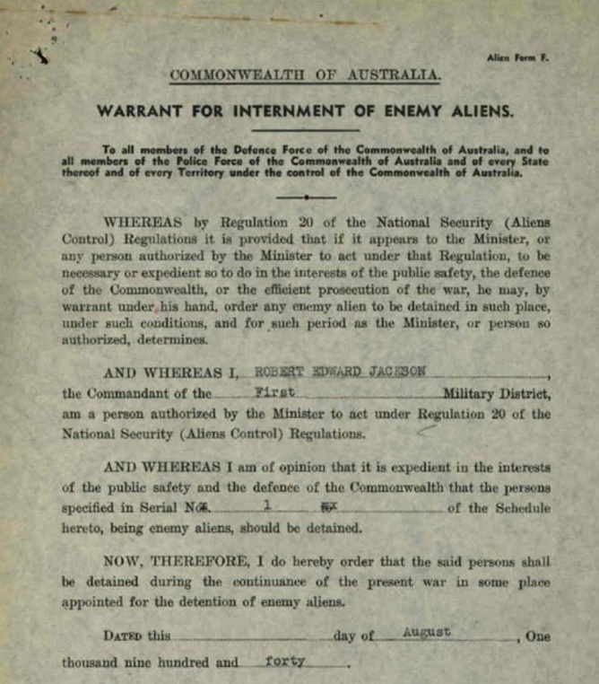 Commonwealth of Australia, August 1940: Warrant for Internment of Enemy Aliens. Many Italians and Italian-Australians were interned in Australia during the Second World War.