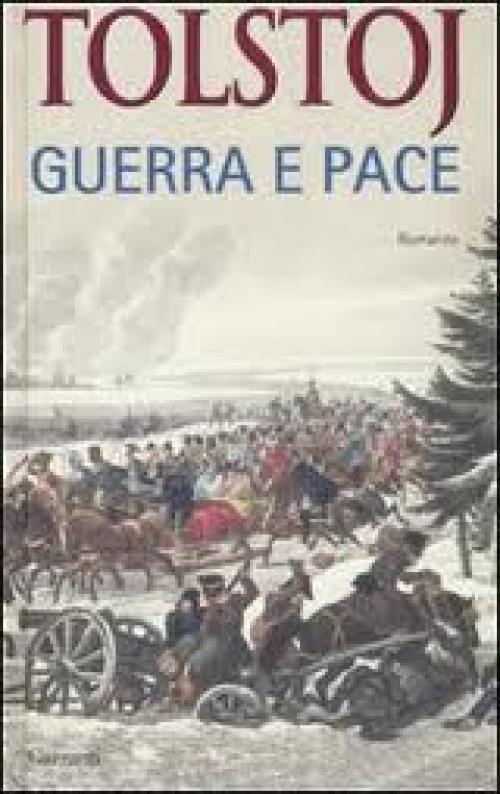 Guerra e pace, Lev Tolstoj.