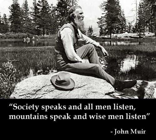 ~ John Muir