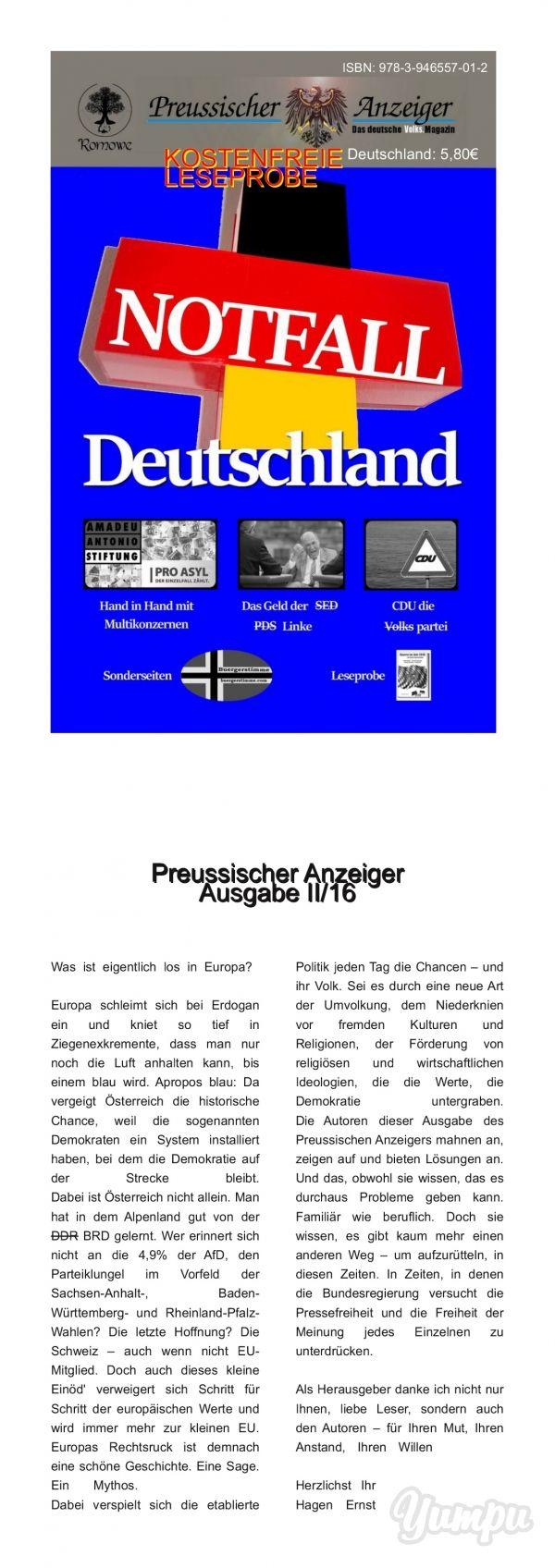 Notfall Deutschland - Die Leseprobe - Magazine with 19 pages: Notfall Deutschland - so das Hauptthema des Preussischen Anzeigers II/2016, erschienen im Juni 2016. 128 Seiten voller Information und Hintergrundberichte, mit den Sonderseiten der Bürgerstimme. (ISBN 978-3-946557012 - 128 Seiten - Deutschland 5,80€)