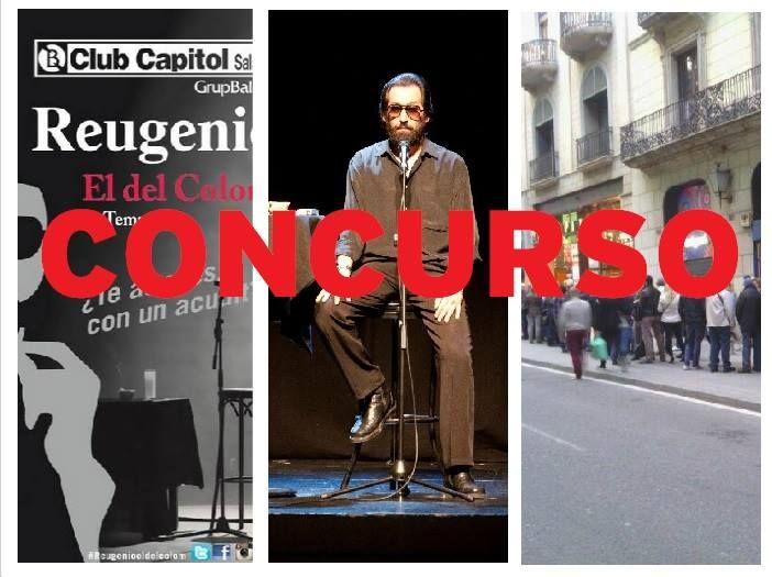 ¿Quieren asistir #GRATIS al #ESTRENO de 'El del Colom'? Entren en  http://on.fb.me/173ieli y participen en el #CONCURSO. #Reugenioeldelcolom #sorteo #ClubCapitol #teatro #entradas