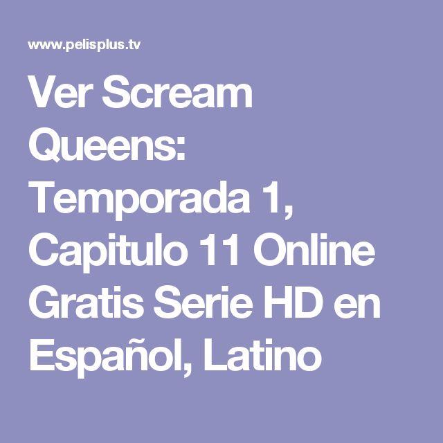 Ver Scream Queens: Temporada 1, Capitulo 11 Online Gratis Serie HD en Español, Latino