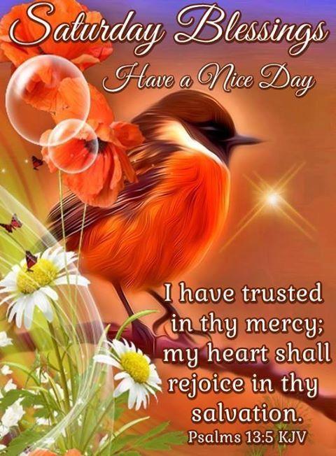 Saturday Blessings good morning saturday saturday quotes good morning quotes saturday blessings saturday images