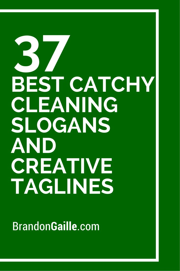 39 Best Catchy Cleaning Slogans and Creative Taglines ...