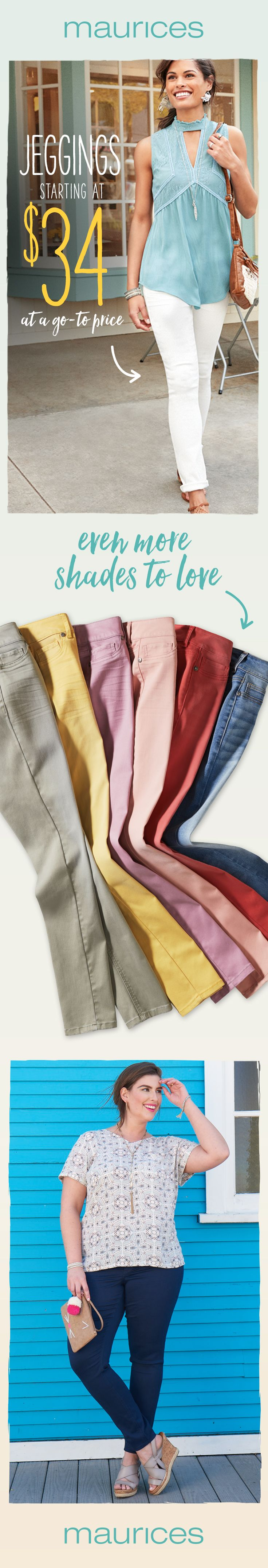 Brighten up with color jeggings starting at $34 – perfect for work, play or whatever comes your way. Plus, say hello to FREE shipping when you pick up in store or on orders $50 or more.