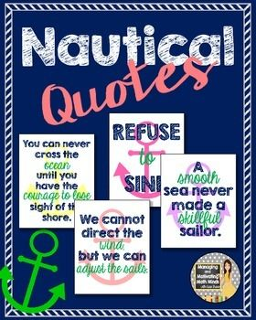 These motivational quotes are the perfect touch for any nautical themed classroom! Throw them in a frame for a nice touch, or just laminate and hang around your room! $