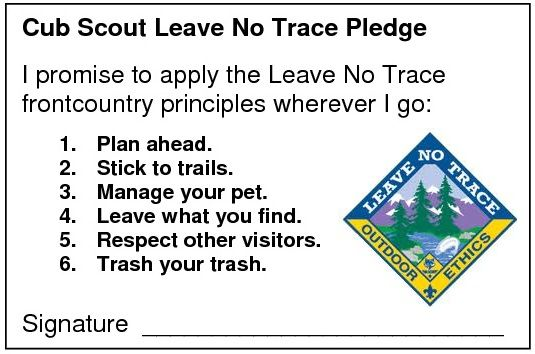 Cub Scout Leave No Trace Pledge - Things to keep in mind while your family is out camping!