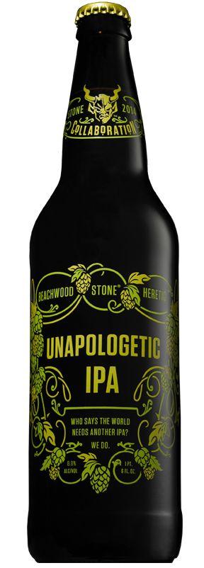 Stone 2014 Collaborations: BEACHWOOD / HERETIC / STONE UNAPOLOGETIC IPA
