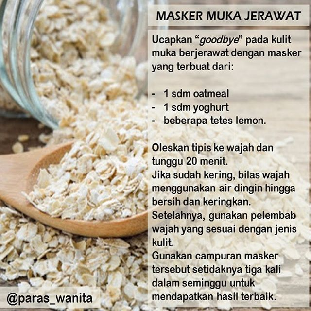 Masker untuk muka jerawat❤️ #love#oatmeal#maskerwajah#maskeroatmeal#tipscantik#tipskesehatan#masker#maskeralami#mukaputih#mukacerah#bebasjerawat#like4like#like4follow#instahealth#info#infographic#infosehat#instagram