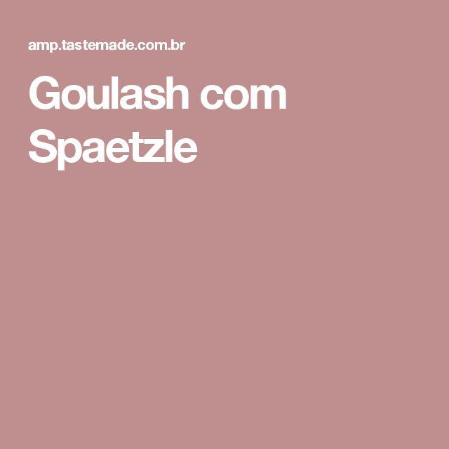 Goulash com Spaetzle