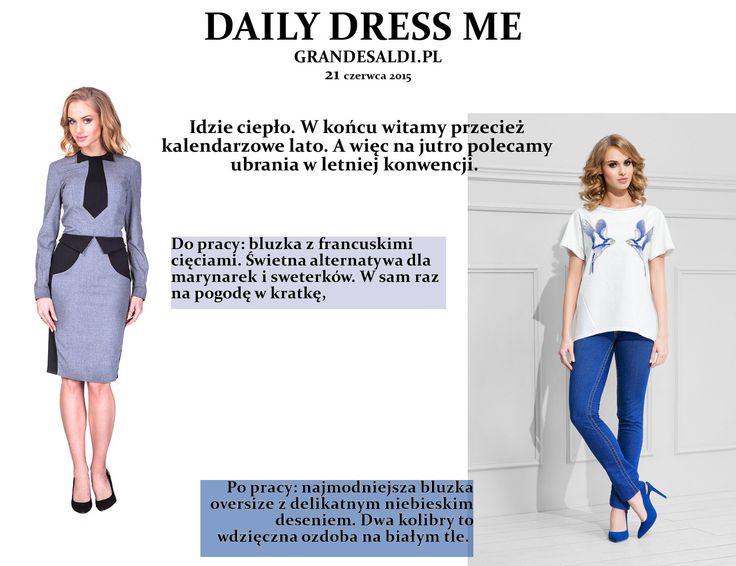 Mała inspiracja na jutro. Sukienka: http://www.grandesaldi.pl/bluzka-z-francuskimi-cieciami  Bluzka: http://www.grandesaldi.pl/modna-bluzka-oversize