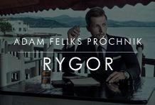 RYGOR | Adam Feliks Próchnik