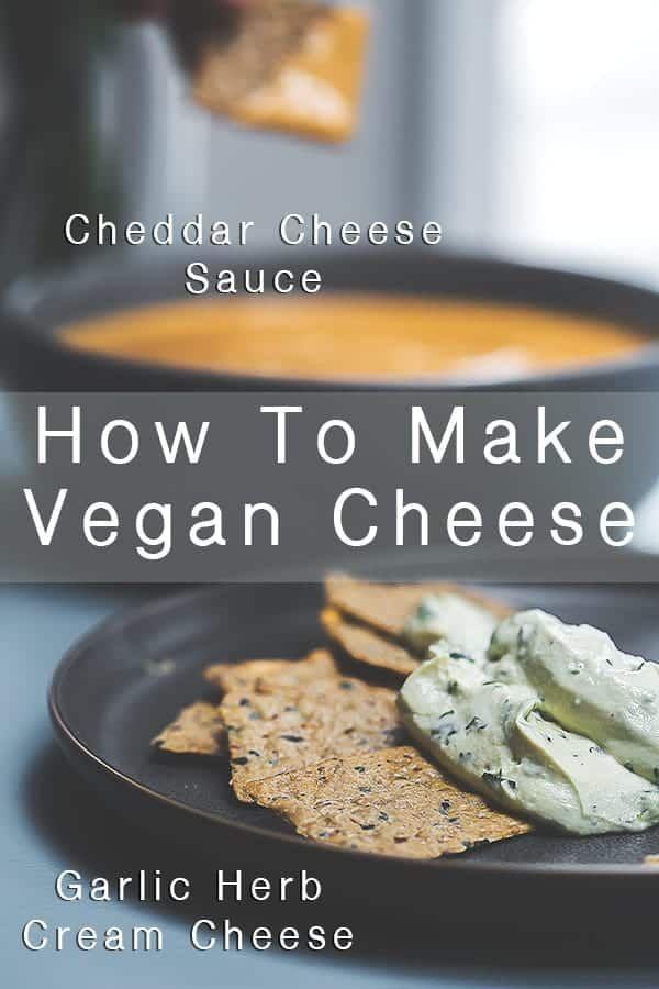How To Make Vegan Cheese Cheddar Cheese Sauce Garlic Herb Cream Cheese Daytime Vegan Recipe In 2020 Vegan Cheese Vegan Cheese Sauce Recipes Using Cream Cheese