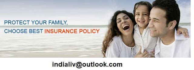 LIFE INSURANCE OF INDIA - LIC OF INDIA: Protect your Family .