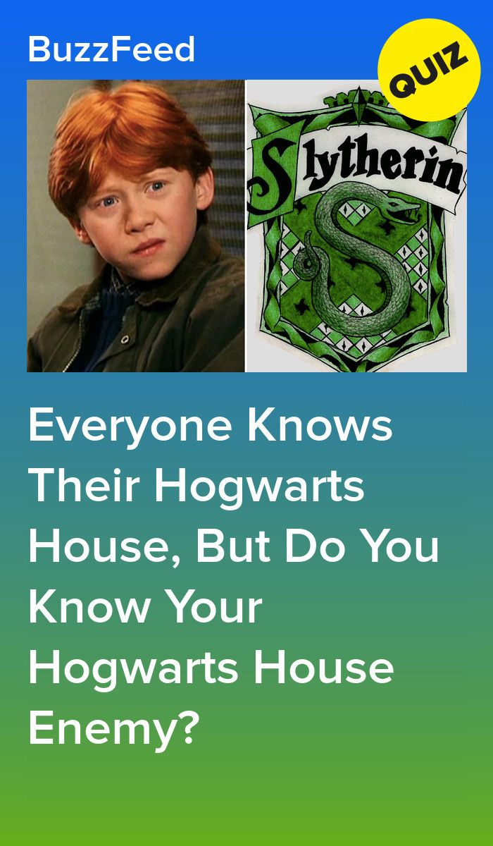 Everyone Knows Their Hogwarts House But Do You Know Your Hogwarts House Enemy Hogwarts Quizzes Hogwarts Quiz Harry Potter House Quiz