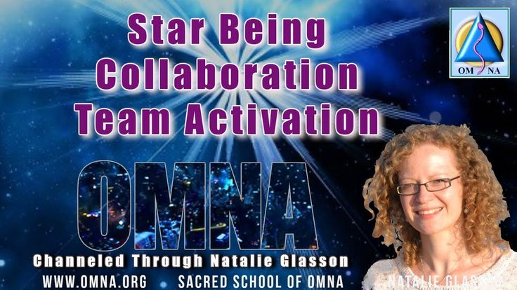 Anchoring the Star Being Collaboration Activation from the Star Being Team Channeled Messages