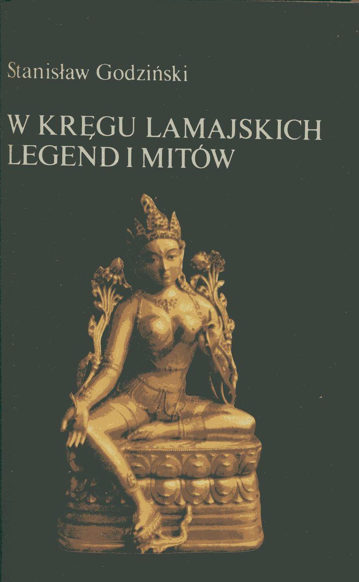 """""""W kręgu lamajskich legend i mitów"""" Stanisław Godziński Cover by Jerzy Malarski Published by Wydawnictwo Iskry 1981"""