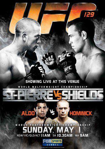 UFC 129: St-Pierre vs. Shields (2011)…