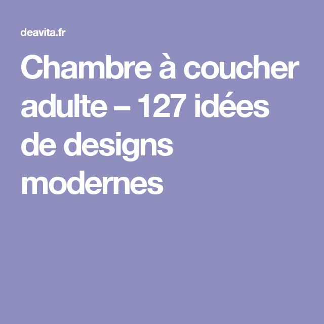 25 best ideas about chambre a coucher adulte on pinterest