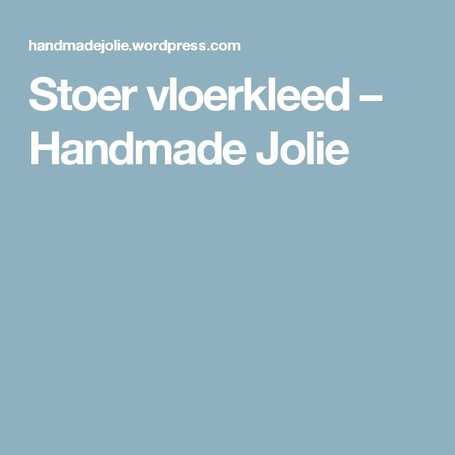 Stoer vloerkleed – Handmade Jolie