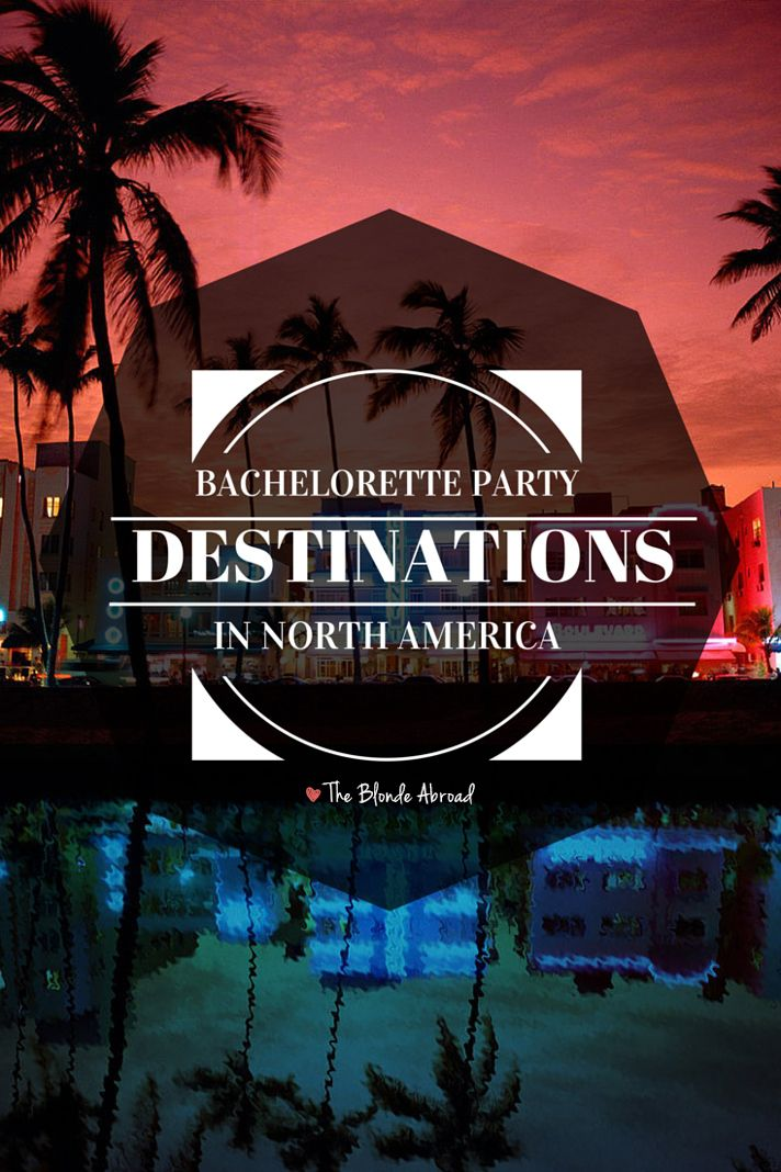 146 best girl 39 s trips bestie travel tips images on for Fun bachelorette party destinations