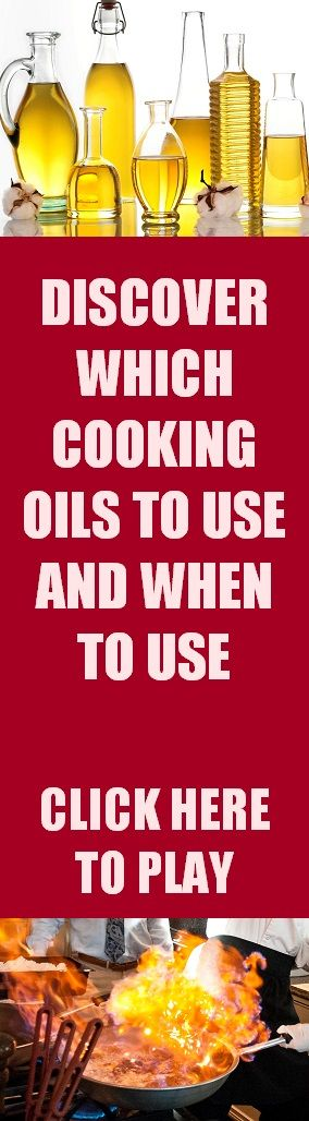 Discover the different type of cooking oils and know which type of cooking oil to use and when to use.  Enjoy Cooking!