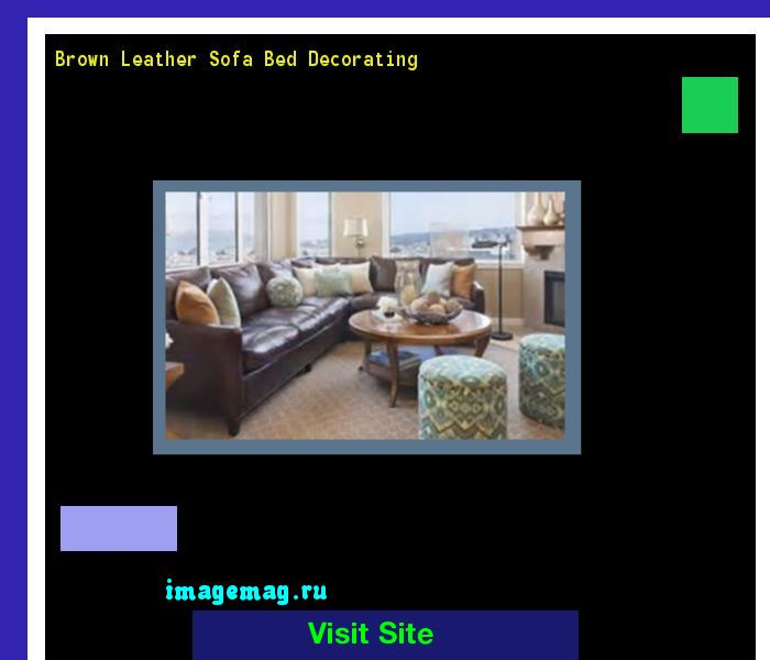 Brown Leather Sofa Bed Decorating 163414 - The Best Image Search