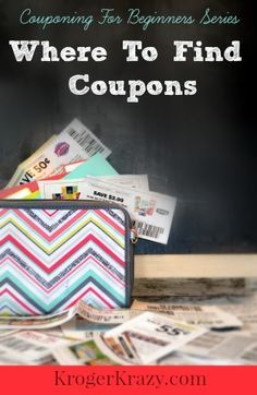 **Where To Find Coupons** The third installment of the *Couponing For Beginners series* This guide is a terrific resource for finding coupons #kroger