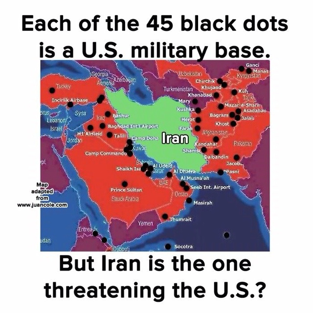 """Iran is surrounded by U.S. military bases and  was also target country in Pentagon war- plans in Middle East ( """"We're going to take out seven countries in five years, starting with Iraq, and then Syria, Lebanon, Libya, Somalia, Sudan and, finishing off, Iran."""" from General Wesley Clark interview 2007)"""