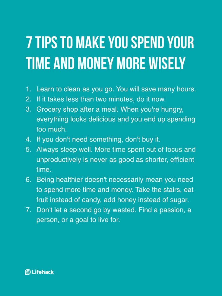 7 tips to make you spend your time and money more wisely